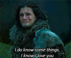 I know I love you <3 Jon Snow GIF