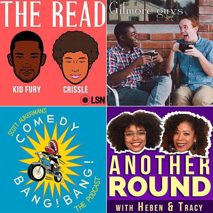 Funny Podcast Episodes | POPSUGAR Entertainment