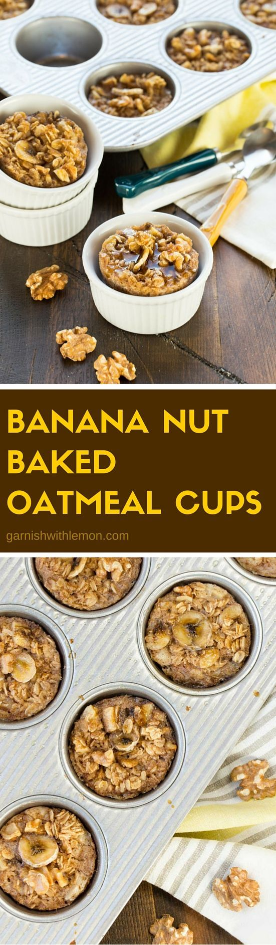Looking for a healthy, make-ahead breakfast? Don't miss this Banana Nut Baked Oatmeal Cups recipe!