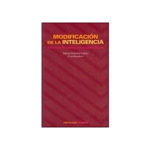 Modificación de la inteligencia : sistemas de evaluación e      intervención  / María Dolores Calero, coordinadora. -- Madrid :      Pirmide, D.L. 1995 http://absysnetweb.bbtk.ull.es/cgi-bin/abnetopac01?TITN=532245