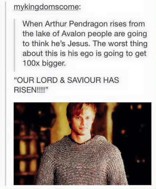 When Arthur Pendragon rises from the lake of Avalon