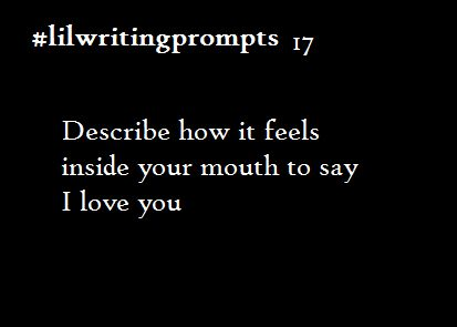 lil writing prompts