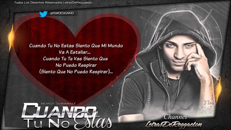 """Cuando Tu No Estas (Letra) Arcangel """"La Maravilla"""" (S.E.M) (Original)"""