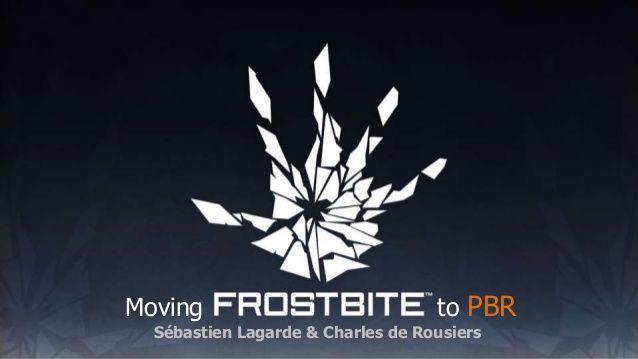 Moving to PBR Sébastien Lagarde & Charles de Rousiers