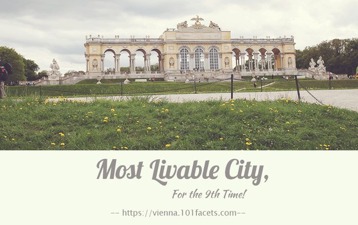 Most Livable City, for the 9th Time! | Vienna