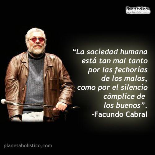 Frase de Facundo Cabral - La sociedad humana