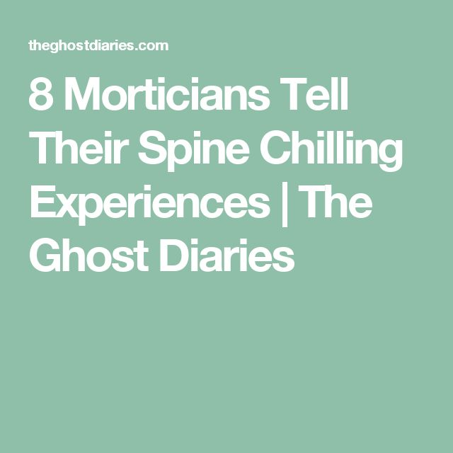8 Morticians Tell Their Spine Chilling Experiences | The Ghost Diaries