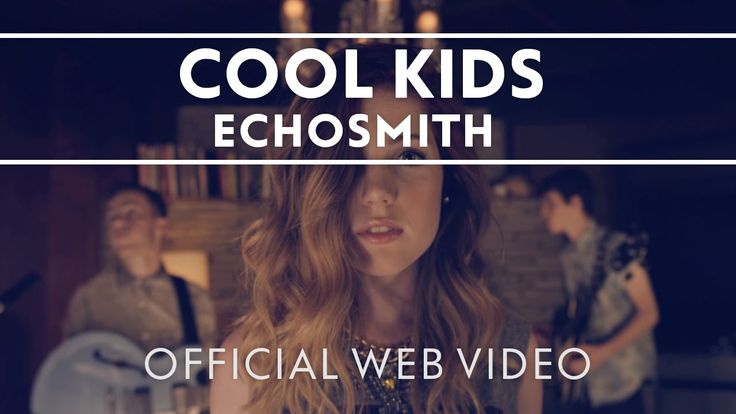 Echosmith - Cool Kids [official web video] Video directed by Gus Black in Los Angeles, CA. Support this song by leaving a comment, a thumbs up, or sharing it...