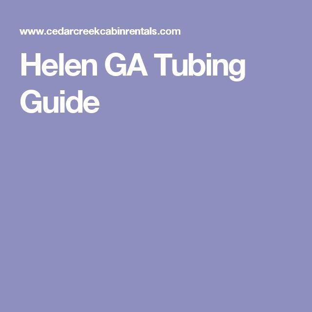 Helen GA Tubing Guide