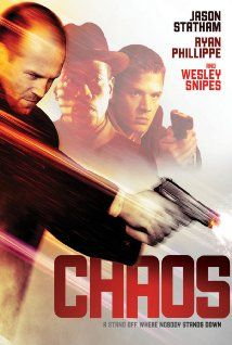 Chaos (2005)  ~~~~R  |  106 min  |  Action, Crime, Drama  |  15 December 2005 (United Arab Emirates) ~~~Two cops, a rookie and a grizzled vet, pursue an accomplished bank robber. ~~~~One of the best action heist shoot'em ups movies out there!