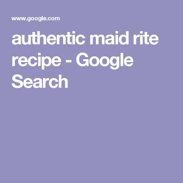 authentic maid rite recipe - Google Search