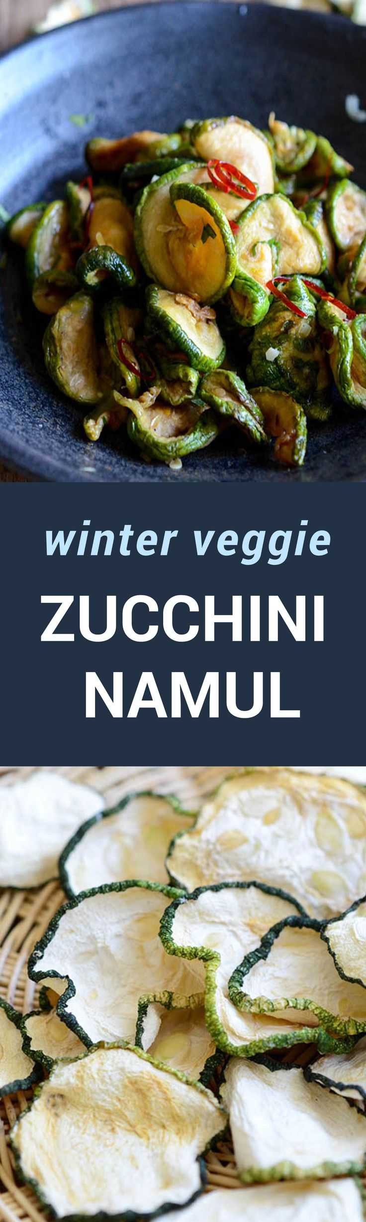 "Healthy and also gluten free, my zucchini side dish recipe uses dried zucchini slices instead of fresh. In Korean, it is called Maleun hobak namul (마른호박나물 Maleun (마른) where maleun means ""dried"" and hobak(호박) means ""zucchini/squash""."