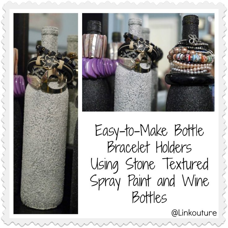 Fun with Stone Textured Spray Paint Part 1: Bottle Bracelet Holders - Linkouture #bracelet #Jewelrydisplay #DIY