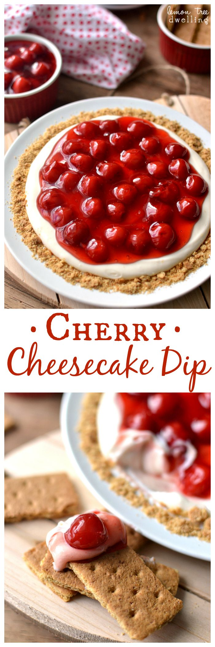 The BEST Cherry Cheesecake Dip! Serve it with graham crackers and it tastes just like cherry cheesecake!