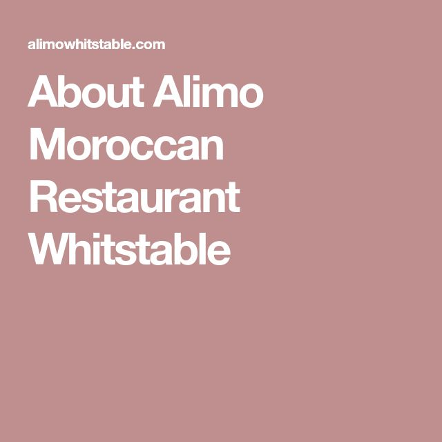 About Alimo Moroccan Restaurant Whitstable