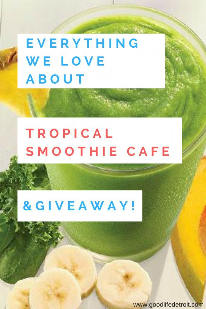 Good Life Detroit | Tropical Smoothie Cafe: Review and Giveaway! | http://goodlifedetroit.com