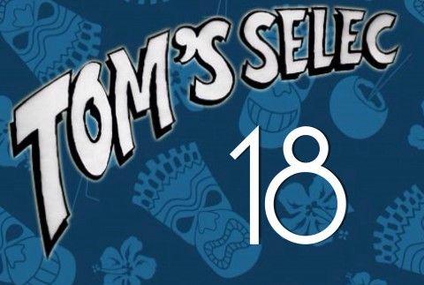 Tom's Selec #18 : Le best of des geekeries !!!