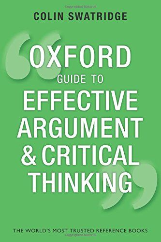 Oxford guide to effective argument and critical thinking | 222.17 SWA on line