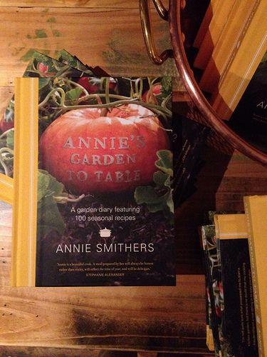 ANNIE's GARDEN TO TABLE - ANNIE SMITHERS  [du Fermier - Trentham, Victoria, Australia]