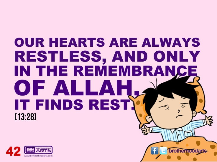 "#042 Ahmad Says: ""Our hearts are always restless, and only in the remembrance of Allah it finds rest."""