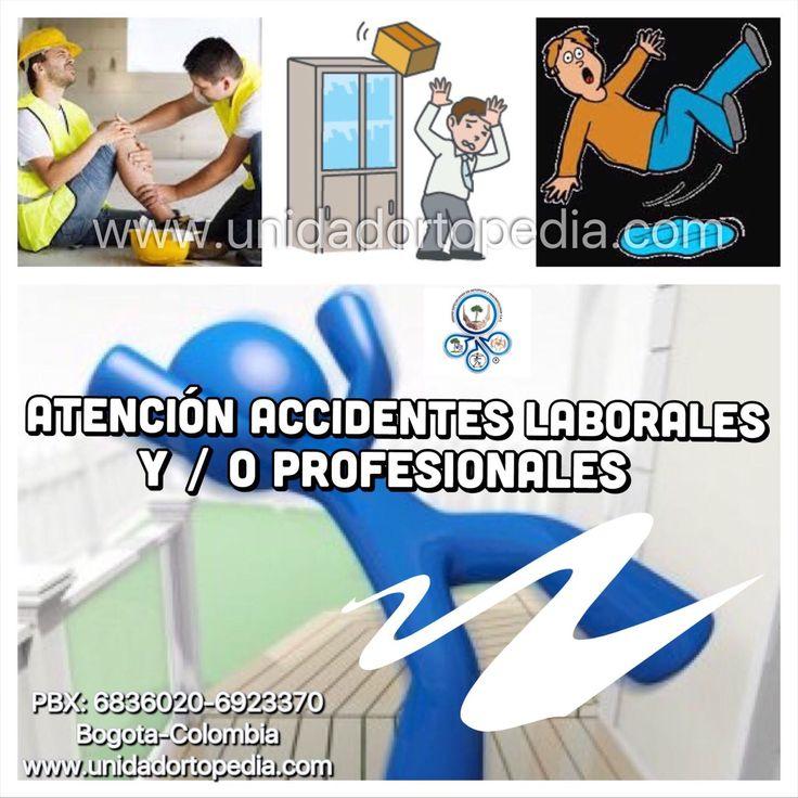 Atención accidentes laborales y profesionales en Unidad Especializada en Ortopedia y Traumatologia www.unidadortopedia.com PBX: 6923370 Bogotá - Colombia