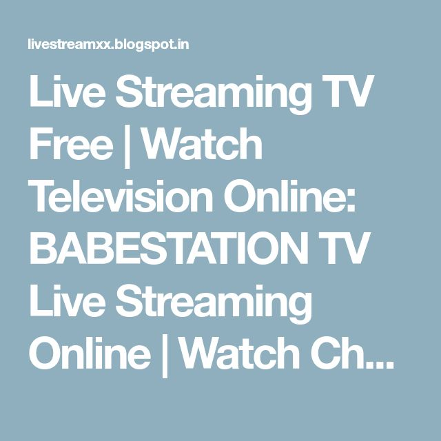 Live Streaming TV Free | Watch Television Online: BABESTATION TV Live Streaming Online | Watch Channel 18+