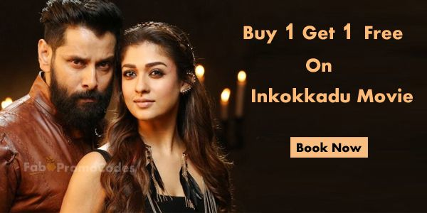 Buy 1 Get 1 Free  #Vikram  Latest Movie #Inkokkadu #Tickets  #Chennai and  #Hydearbad  on #PaytmMovies using  #FabPromoCodes #Coupons . https://fabpromocodes.in/store/paytmmovies-coupons/