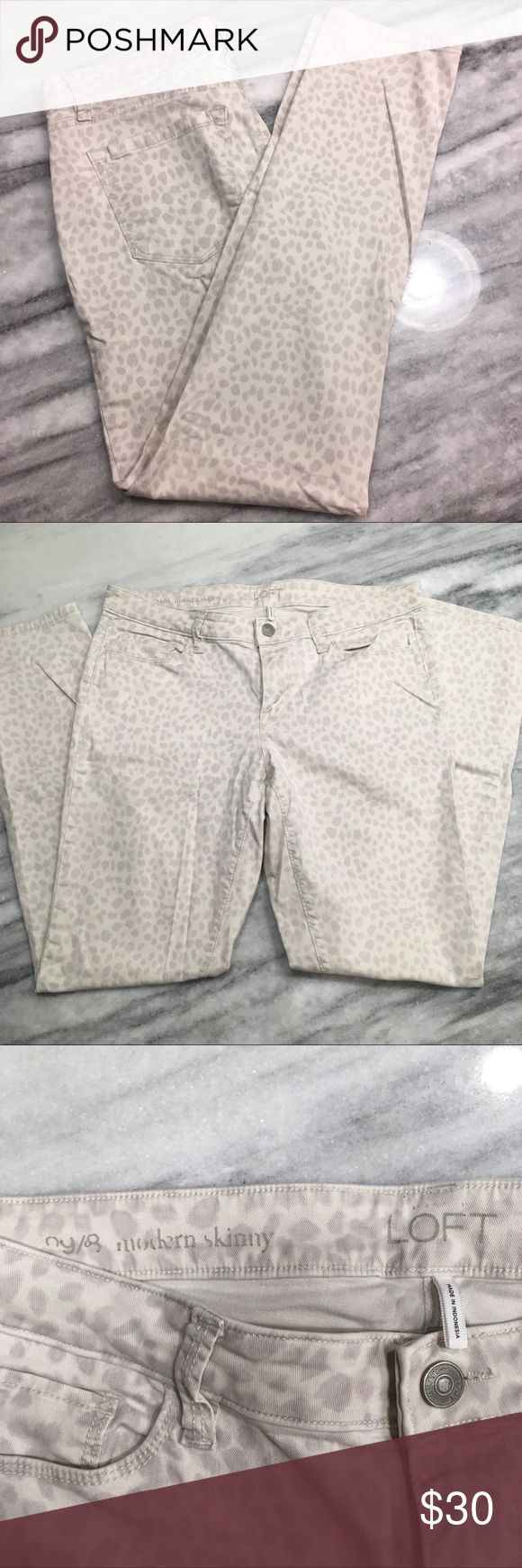 LOFT Cream and Tan Leopard Animal Print Jeans Gorgeous and unique pair of denim jeans pants from LOFT. Gently used condition. Modern Skinny style in size 29/8.  Please feel free to ask questions and bundle items for better discounts. I always consider respectful offers! LOFT Jeans Skinny