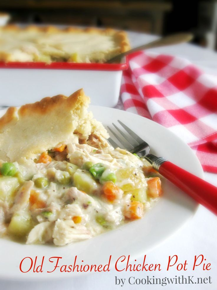 ... with K - Southern Kitchen Happenings: Old Fashioned Chicken Pot Pie