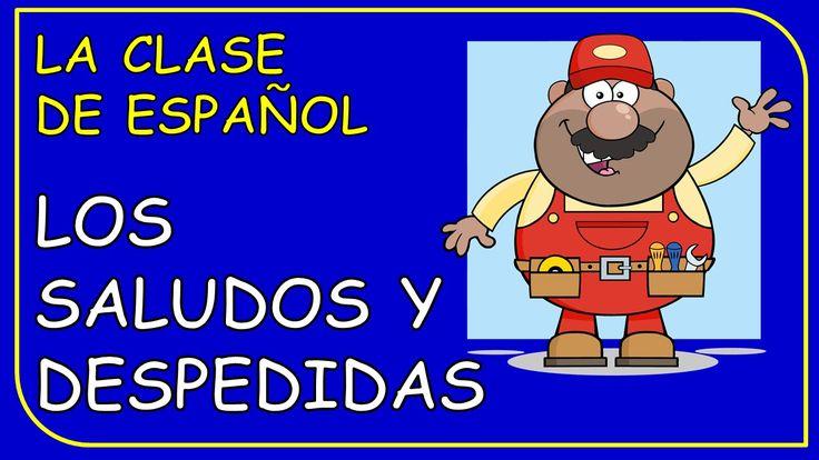 Greetings and Farewells in Spanish / Los Saludos y las despedidas en esp...