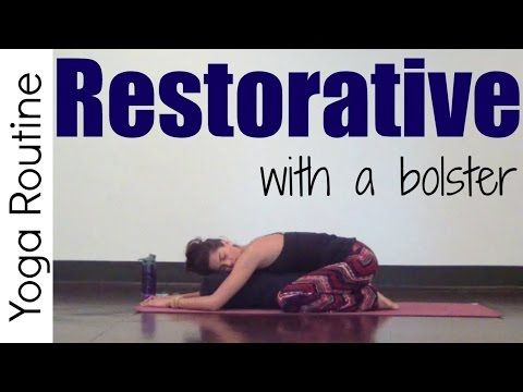 Restorative Yoga with a Bolster - 12 minutes - YouTube