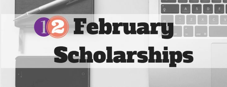 Wow, January really flew by...! Here are 12 scholarships with February deadlines - apply away before the month flies by! 1. Alcohol Addiction Awareness Essay Contest – Up to $3,000 – Apply annually by February 1 Alcorehab knows the dangers of alcohol and addiction, and is offering this scholarship to raise awareness. If you are concerned with the effects of alcohol abuse and addiction, share your vision and enter for a chance to win up to $3,000 toward your educational expenses…