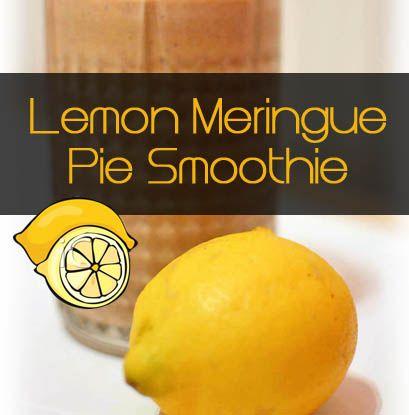 Lemon Meringue Pie Smoothie Recipe