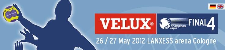 VELUX EHF FINAL4 am 26. + 27. Mai in der Lanxess Arena Köln