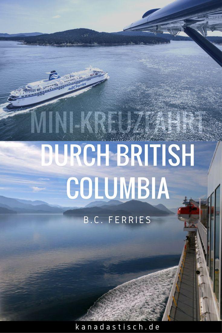 An Bord der staatlichen Fähren von B.C. Ferries kann man en passant einige der schönsten Regionen von British Columbia erkunden. Wir waren auf Mini-Kreuzfahrt.