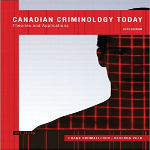 Test bank for canadian criminology today theories and applications instant download by test bank for canadian criminology today theories and applications canadian 5th edition by fandeluxe Gallery