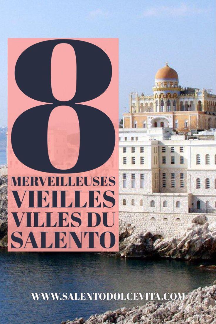 8 merveilleuses vieille villes du salento