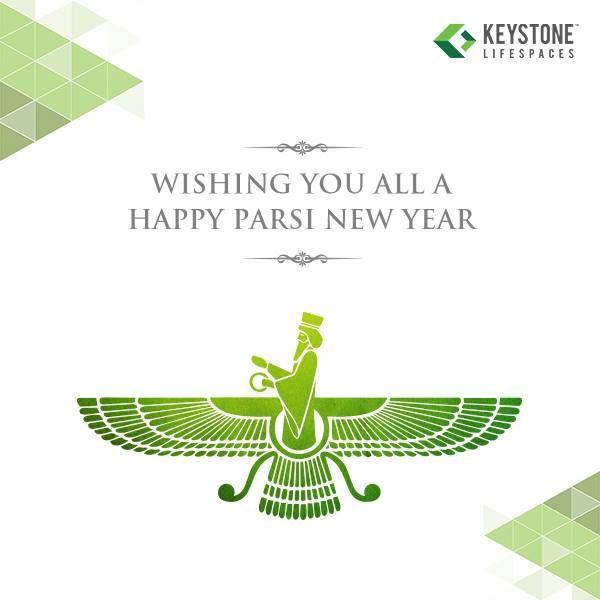 Keystone Lifespaces wishes you all a very Happy Parsi New Year  www.keystonelifespaces.com  #ParsiNewYear2016 #Celebration #Occasion