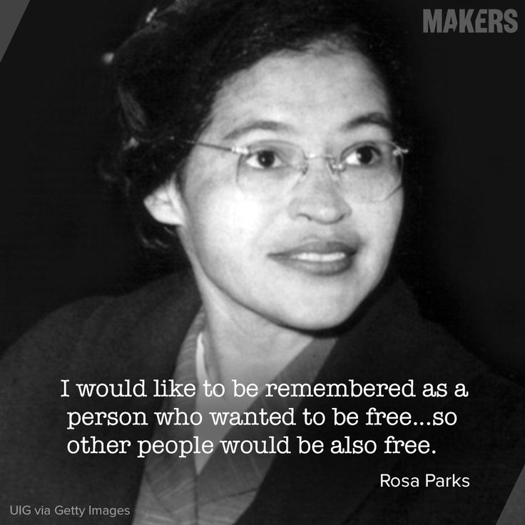 Rosa Parks, civil rights heroine.