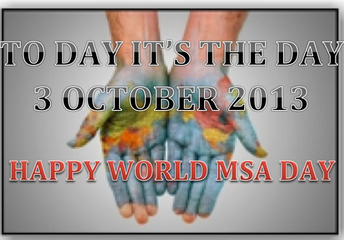 October 3, 2013 is World MSA Day. Go to www.healthaware.org for link to more information.