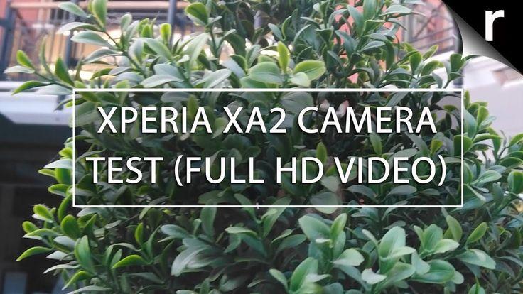 Sony Xperia XA2 Camera Test (Full HD 30FPS Video Sample)