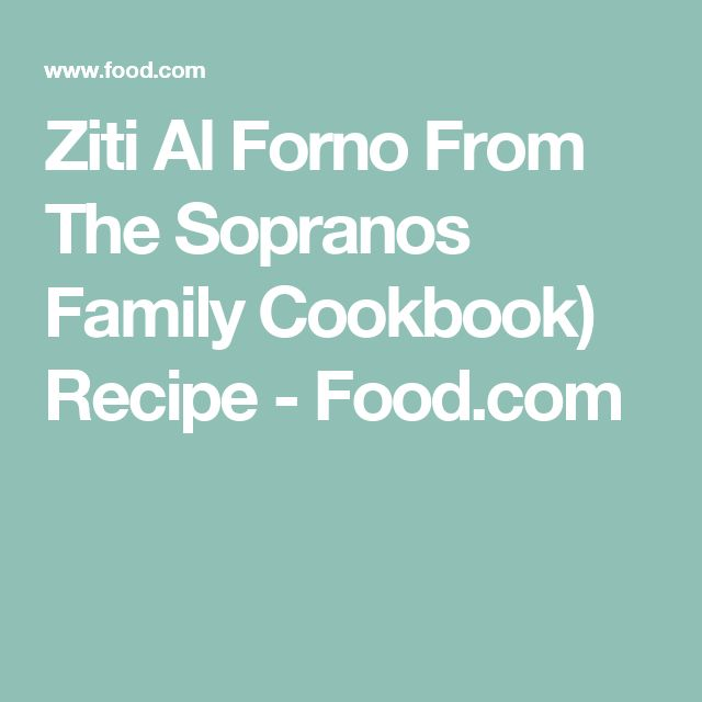 Ziti Al Forno From The Sopranos Family Cookbook) Recipe - Food.com