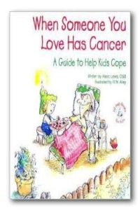 A guide to help kids cope. It may give a better understanding of how the disease affects their loved ones, their family and their…