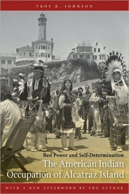 Native American Occupation of Alcatraz Essay Sample
