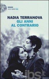 Terranova Nadia - Gli anni al contrario