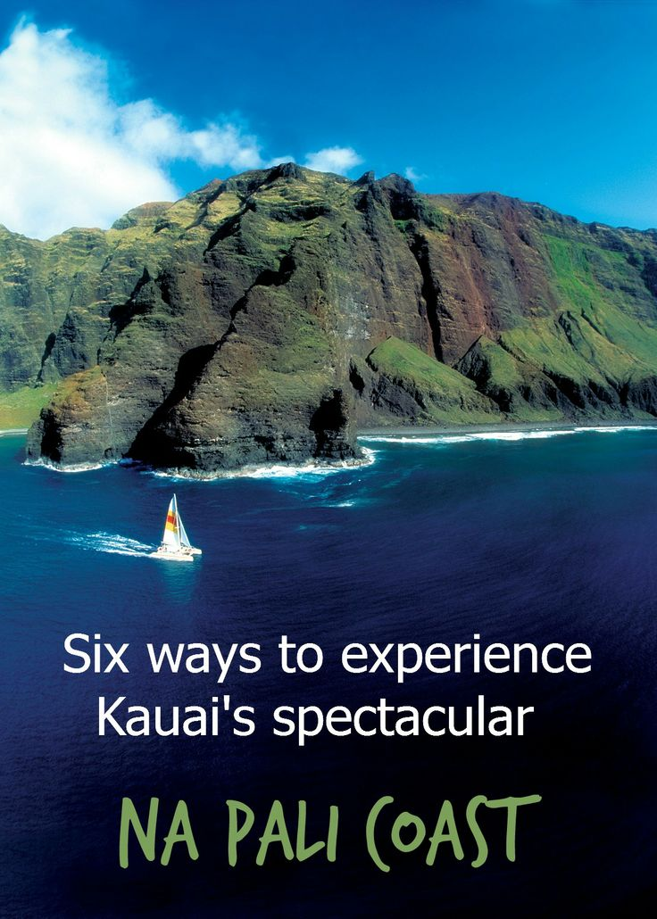 Six ways to experience Kauai's spectacular NaPali coast  #Kauai #Hawaii #NaPalicoast #kayaking #walking #sailing #flying #rafting