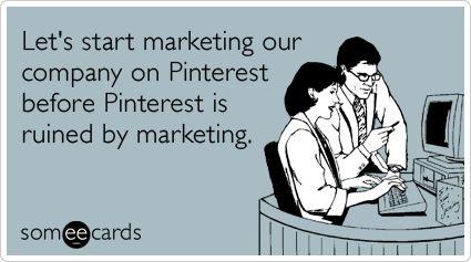 PinterestStart Marketing, Pinterest Humor, Social Media, Funny, Pinterest Someecards, Marketingpinterest Irony, Socialmedia, Pinterest Marketing, E Cards