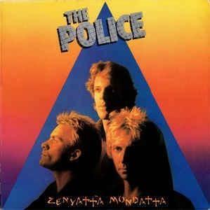 The Police * Zenyatta Mondatta
