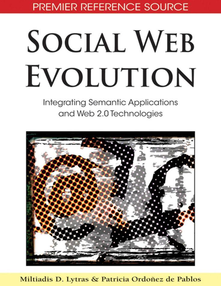 I'm selling Social Web Evolution: Integrating Semantic Applications and Web 2.0 Technologies - $40.00 #onselz