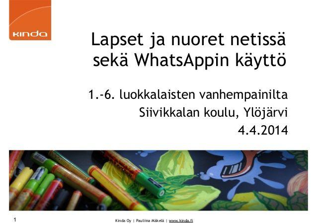 Lapset ja nuoret netissä sekä WhatsAppin käyttö, Pauliina Mäkelä